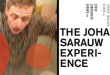 THE JOHAN SARAUW EXPERIENCE